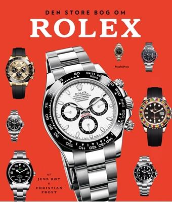 Den store bog om Rolex revideret udgave Christian Frost, Jens Høy 9788772001593