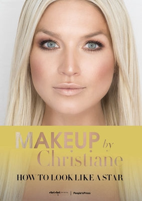 Makeup by Christiane Christiane Schaumburg-Müller 9788771596557