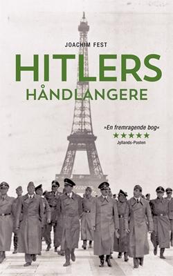 Hitlers håndlangere PB Joachim C. Fest 9788771598841