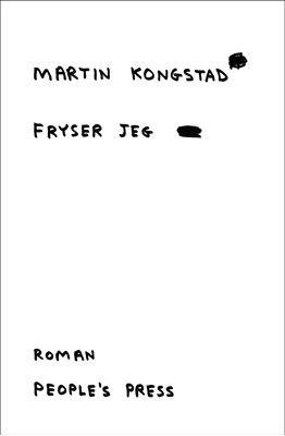 Fryser jeg Martin Kongstad 9788771089172