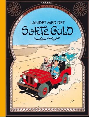 Tintins Oplevelser: Landet med det sorte guld Hergé 9788770852845
