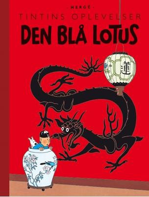 Tintins Oplevelser: Den Blå Lotus Hergé 9788770852739