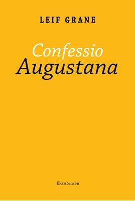 Confessio Augustana Leif Grane 9788741003146