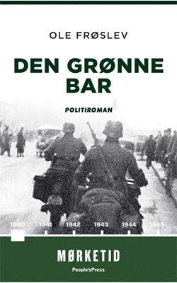 Den grønne bar PB Ole Frøslev 9788771599817