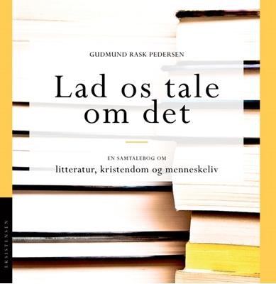 Lad os tale om det Gudmund Rask Pedersen 9788741000794