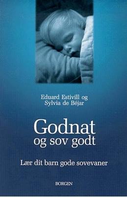 Godnat og sov godt Sylvia de Béjar, Eduard Estivill 9788721012083