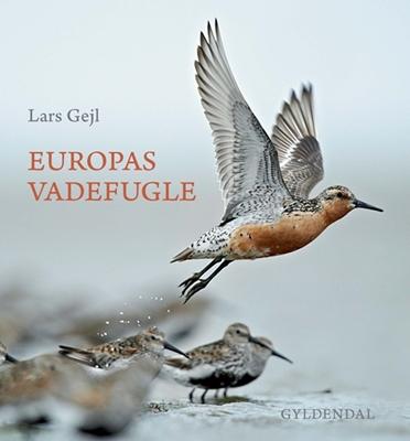 Europas vadefugle Lars Gejl 9788702171594