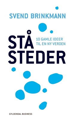 Ståsteder Svend Brinkmann 9788702192223