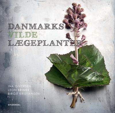 Danmarks vilde lægeplanter Leon Brimer, Birgit Kristiansen, Ina Giversen 9788702138344