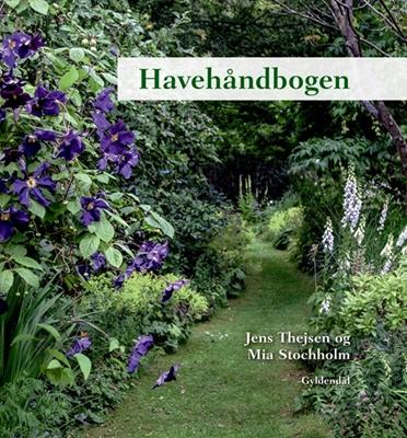 Havehåndbogen Jens Thejsen, Mia Stochholm 9788702167689