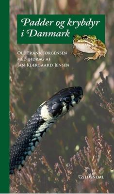 Padder og krybdyr i Danmark Ole Frank Jørgensen 9788702170566