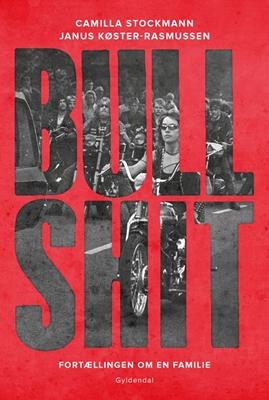 Bullshit Janus Køster-Rasmussen, Camilla Stockmann 9788702193565