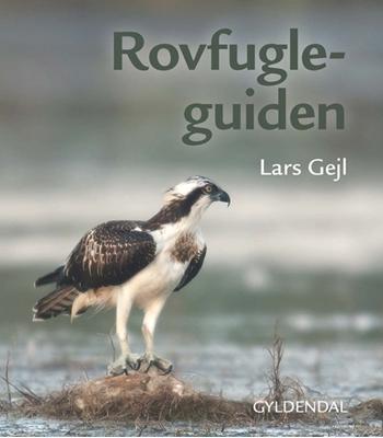 Rovfugleguiden Lars Gejl 9788702213751