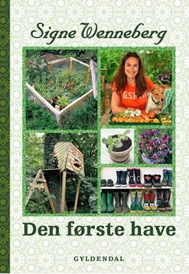 Den første have Signe Wenneberg 9788702059595