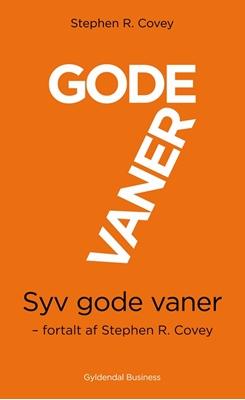 7 gode vaner (kort udgave) Stephen R. Covey 9788702154962