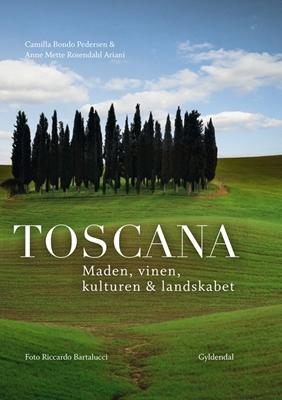 Toscana Camilla Bondo Pedersen, Anne Mette Rosendahl Ariani 9788702193428