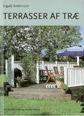Terrasser af træ Ingald Andersson 9788717071063