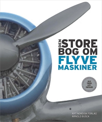 Den store bog om flyvemaskiner Philip Whiteman 9788717043497