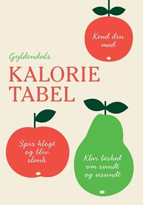 Gyldendals kalorietabel Gyldendal 9788702115932