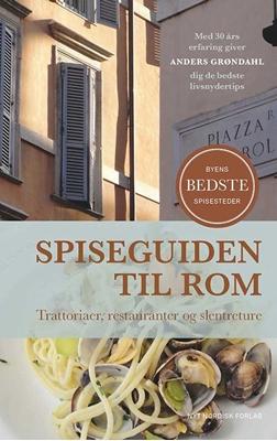 Spiseguiden til Rom Anders Grøndahl 9788717045941