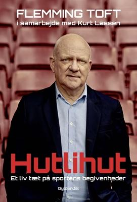 Hutlihut Kurt Lassen, Flemming Toft 9788702235845