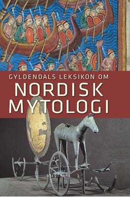 Gyldendals Leksikon om nordisk mytologi Finn Stefansson 9788702080308
