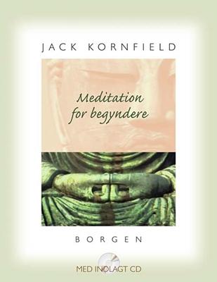 Meditation for begyndere. Jack Kornfield 9788721034283