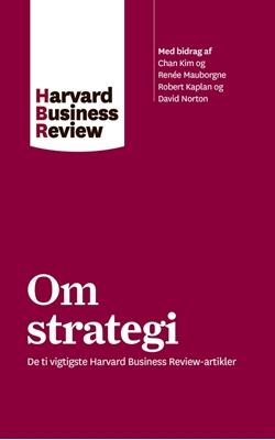 Om strategi Harvard Business Review 9788702224535