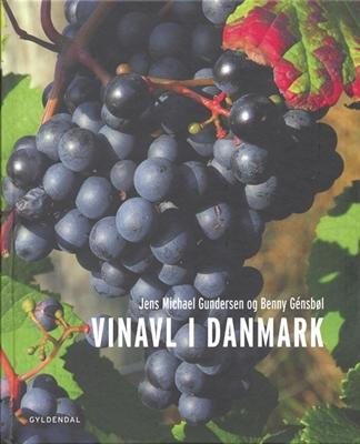 Vinavl i Danmark Benny Génsbøl, Jens Michael Gundersen 9788702059472