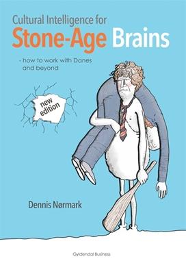 Cultural Intelligence for Stone-Age Brains Dennis Nørmark 9788702149937