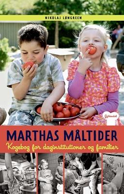 Marthas måltider Nikolaj Løngreen 9788702256024