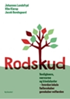 Rodskud Vibe Klarup, Johannes Lundsfryd, Jacob Bundsgaard 9788702214437