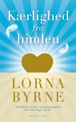 Kærlighed fra himlen Lorna Byrne 9788702205800