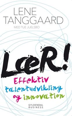 Lær! Lene Tanggaard, Tue Juelsbo 9788702168426