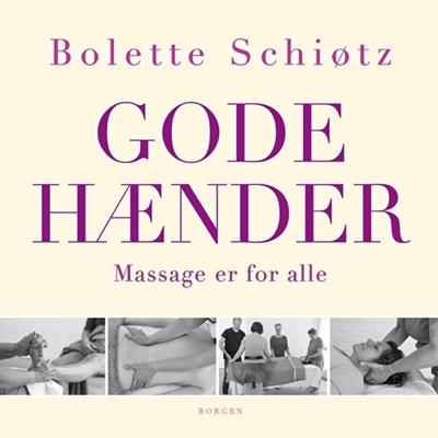 Gode hænder Bolette Schiøtz 9788702242690