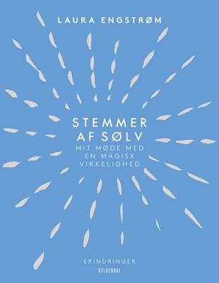 Stemmer af sølv Laura Engstrøm 9788702214222