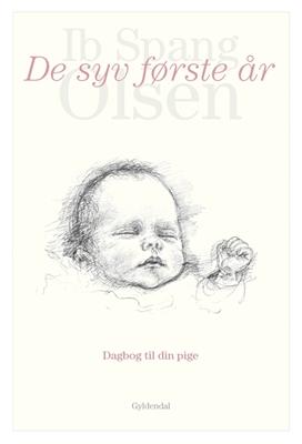 De syv første år Ib Spang Olsen 9788702247305