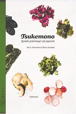 Tsukemono Ole G. Mouritsen, Klavs Styrbæk 9788702242157
