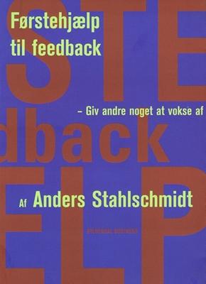 Førstehjælp til feedback Anders Stahlschmidt - Lumholt, Stahlschmidt S.M.B.A 9788702073843