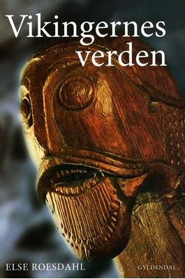 Vikingernes verden Else Roesdahl 9788702108828