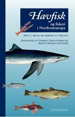 Havfisk og fiskeri Bent Muus, Jørgen G. Nielsen 9788702238662