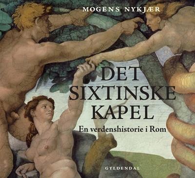 Det sixtinske kapel Mogens Nykjær 9788702141078
