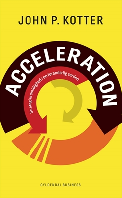 Acceleration John P. Kotter 9788702168372