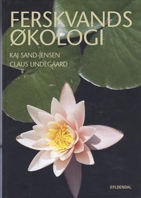 Ferskvandsøkologi Kaj Sand-Jensen, Claus Lindegaard-Petersen 9788702029215