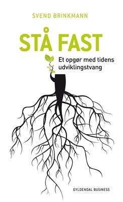 Stå fast Svend Brinkmann 9788702161755