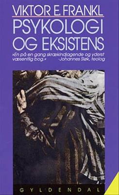 Psykologi og eksistens Viktor E. Frankl 9788700141889