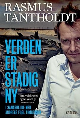 Verden er stadig ny Andreas Fugl Thøgersen, Rasmus Tantholdt 9788702214611