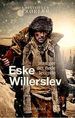 Eske Willerslev Kristoffer Frøkjær, Eske Willerslev 9788702215816