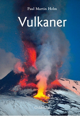 Vulkaner Paul Martin Holm 9788702114935