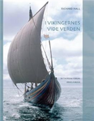 I vikingernes vide verden Richard Hall 9788717039605